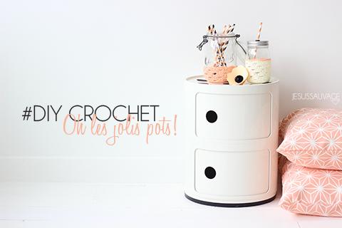 #DIY CROCHET Oh les jolis pots!