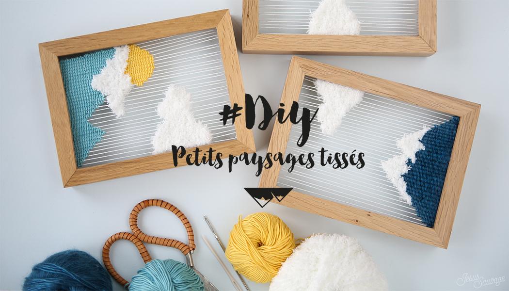 Diy Tissage Petits Paysages Tissés Concours Vos Places Pour Le